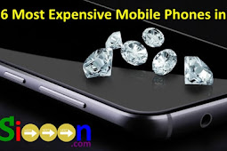 6 Most Expensive Mobile Phones in the World