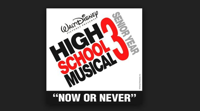 High School Musical 3 Now or Never