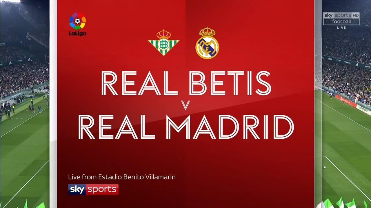 Betis vs. Real Madrid