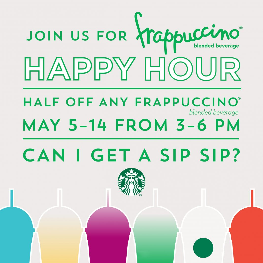 May 5 - 14 | 50% Off All Frappuccinos During Starbucks Happy
