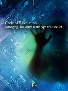 Code of Revelation: Managing Disclosure in the Age of Disbelief Cover