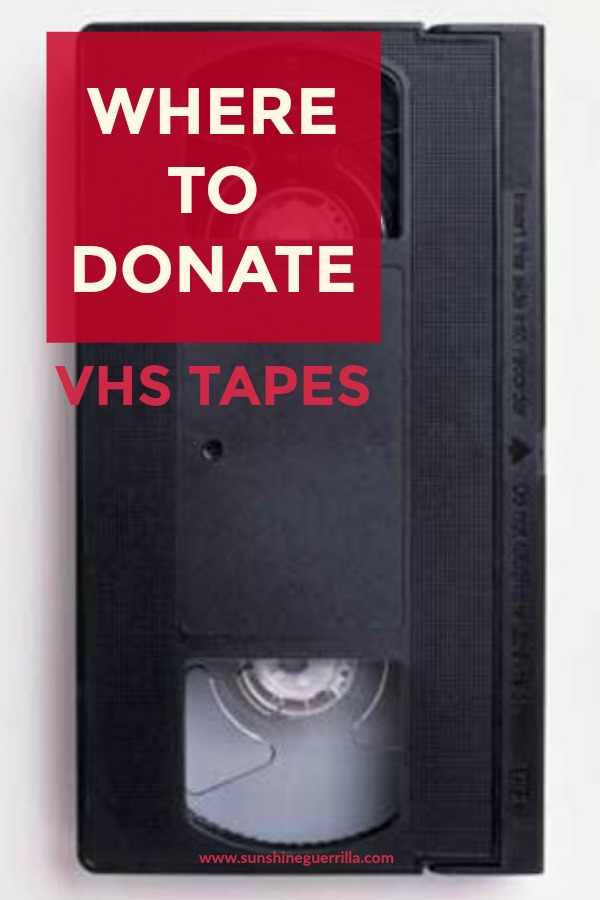 where to donate vhs tapes sunshine guerrilla. Black Bedroom Furniture Sets. Home Design Ideas