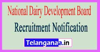 National Dairy Development Board NDDB Recruitment Notification 2017