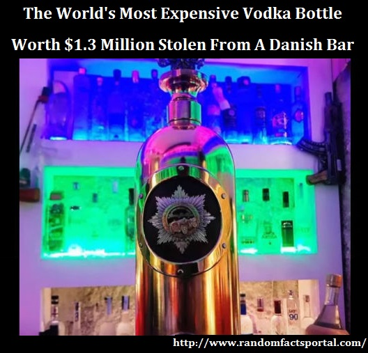 The World's Most Expensive Vodka Bottle Worth $1.3 Million Stolen From A Danish Bar
