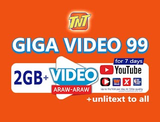TNT GIGA Video 99 – 2GB + 1GB/ Day for YouTube + 7 Days Unli to All-net