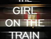 The Girl on The Train - Worth the hype?