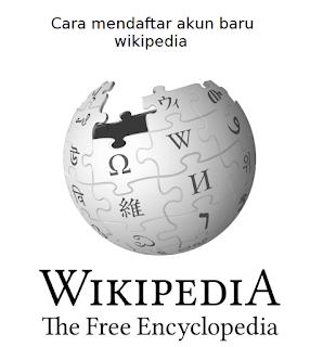 cara daftar dan membuat akun wikipedia