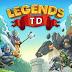 Legends TD None Shall Pass v1.0.2 Apk Mod Money