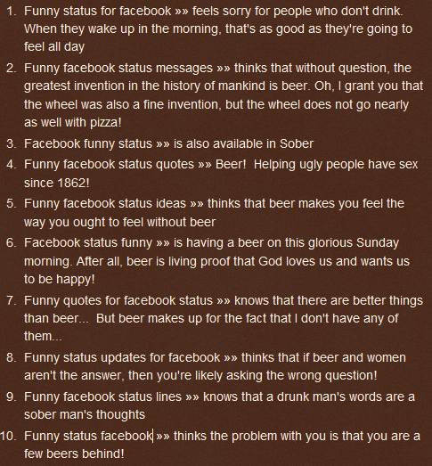 Funny Status For Facebook Feels Sorry For People Who Dont Drink When They Wake Up In The Morning Thats As Good As Theyre Going To Feel All Day