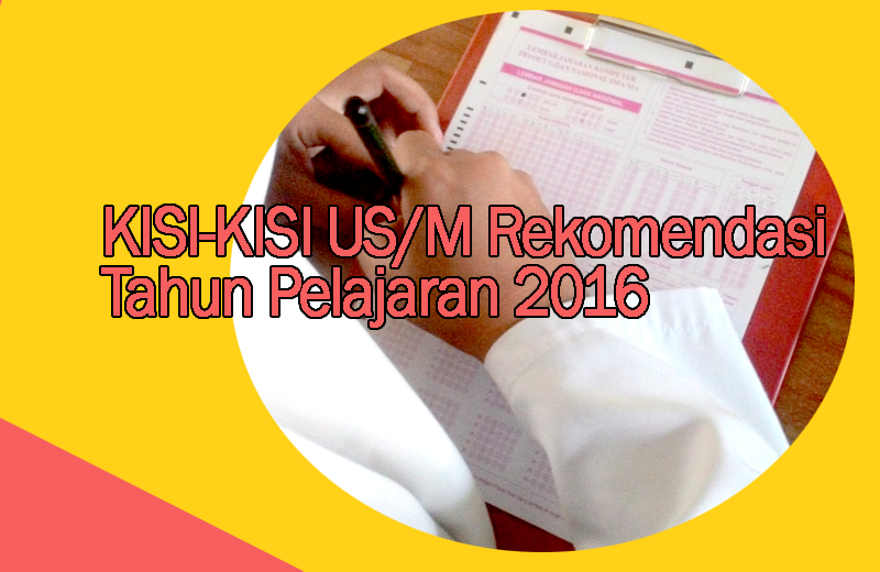 Kisi-Kisi US (Ujian Sekolah) Mata Pelajaran Bahasa Jawa Rekomendasi 2016