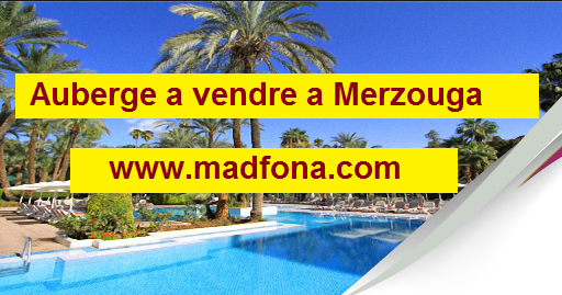 دار ضيافة للبيع بمرزوكة  Auberge a vendre a Merzouga