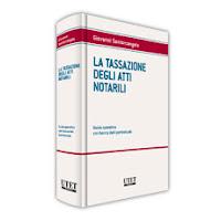 La Tassazione degli atti notarili. Con CD-ROM