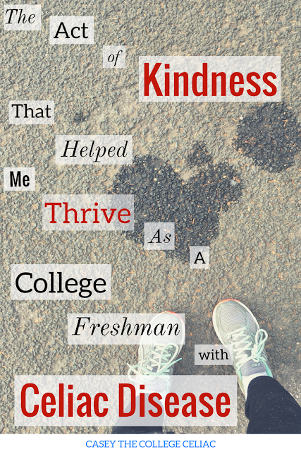 The Act of Kindness That Helped Me Thrive as a College Freshman with Celiac Disease