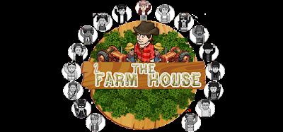 The Farm House 2 - Vivendo no Campo