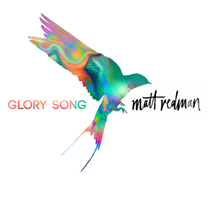 "Review of Matt Redman's ""Glory Song."""