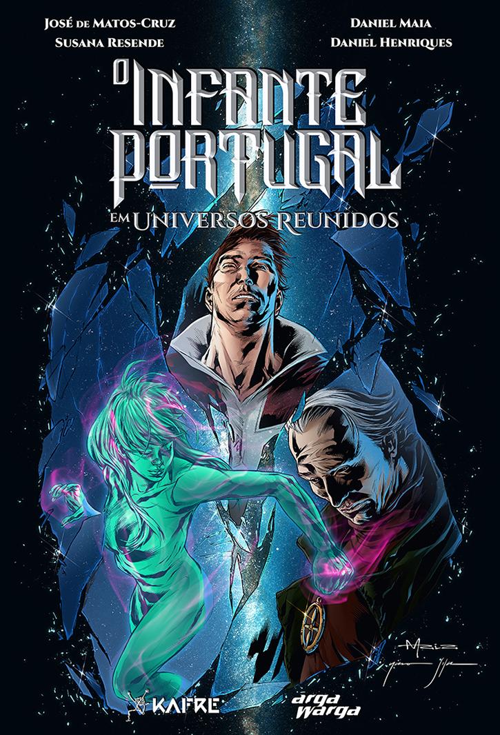 O INFANTE PORTUGAL EM UNIVERSOS REUNIDOS (2017)