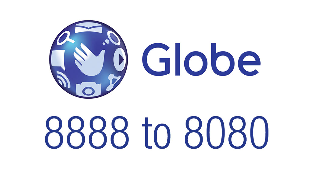 Globe 8888 changes to 8080 registration number hotline