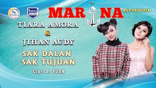 Lirik Lagu Sak Dalan Sak Tujuan - Jihan Audy Feat Tiara Amora