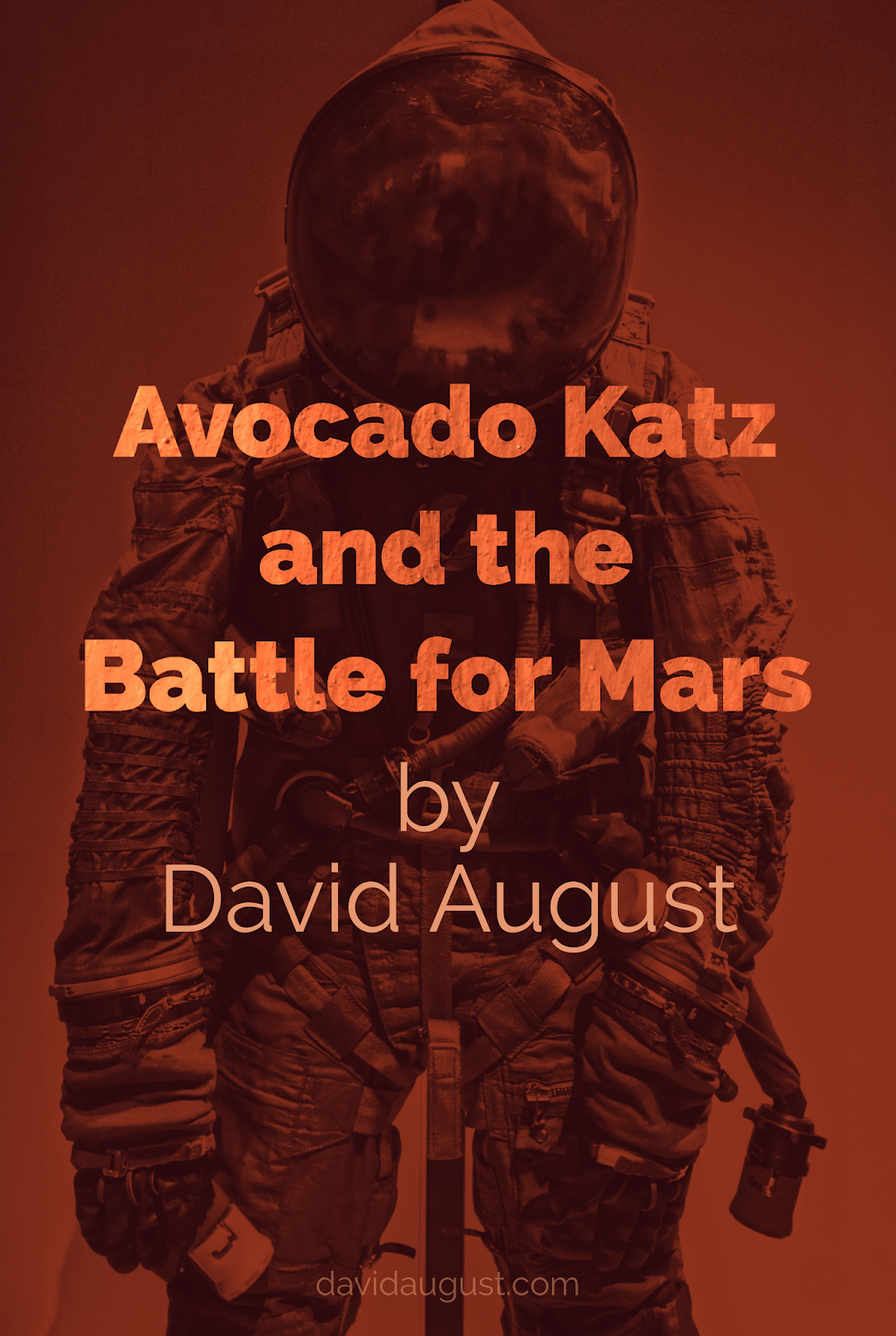 cover image for 'Avocado Katz and the Battle for Mars' by David August