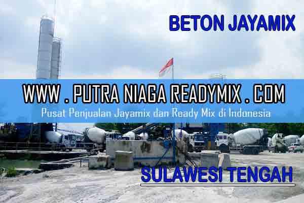 Harga Beton Jayamix Sulawesi Tengah