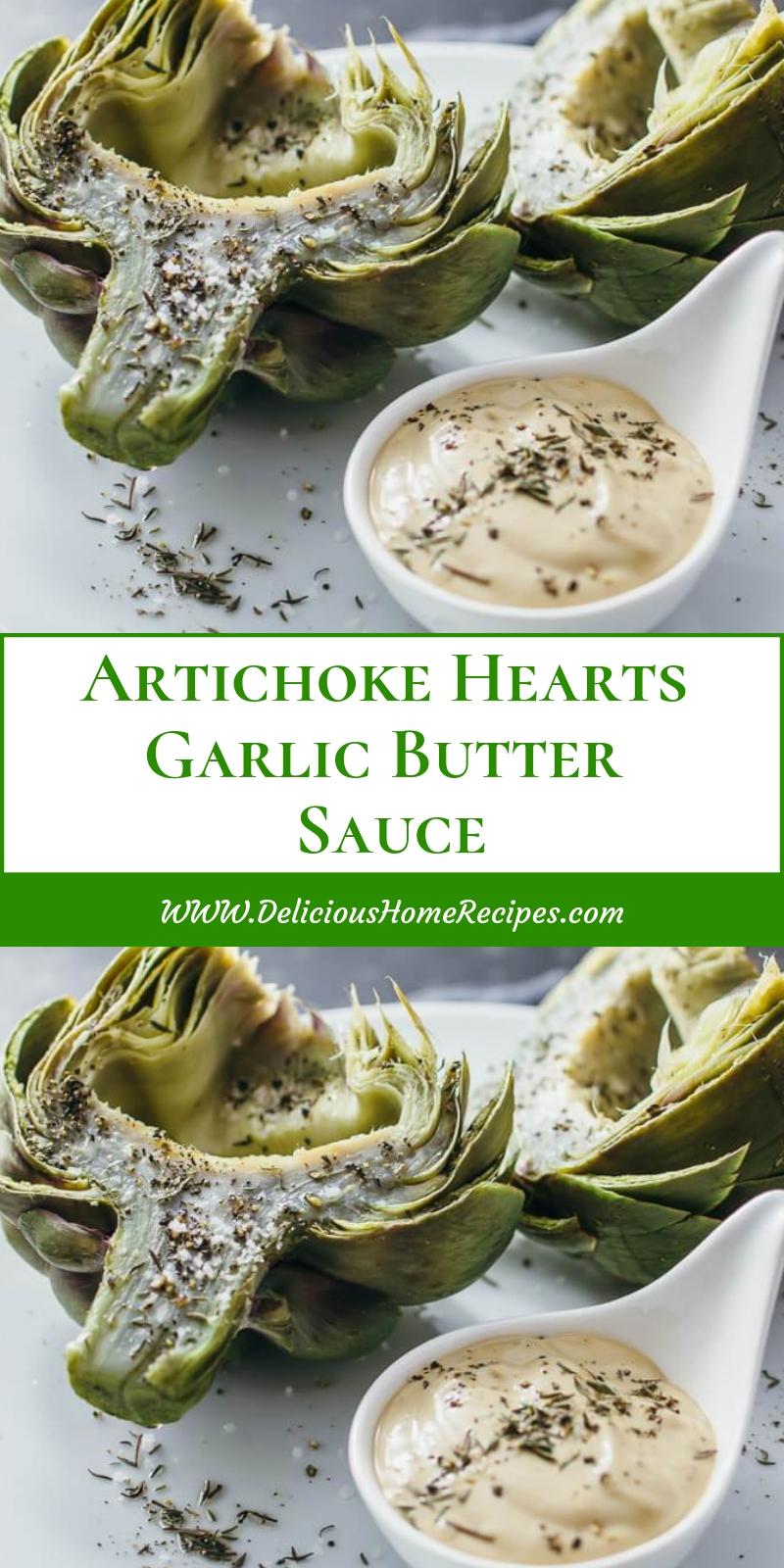 Artichoke Hearts Garlic Butter Sauce