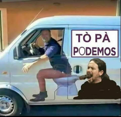 To pa Podemos, furgoneta, wc, mierda, Pablo Iglesias