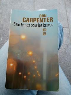 Sale temps pour les braves de Don Carpenter (éditions Cambourakis)