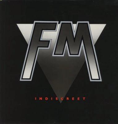 FM Indiscreet 1986 aor melodic rock