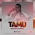 AUDIO | Bright - Tamu | Download Mp3