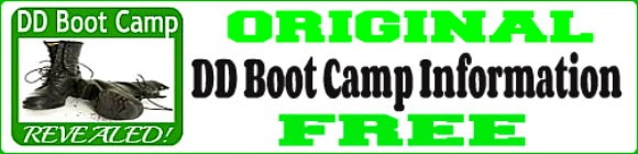 CLICK! banner below for Free & Original DD Boot Camp Information