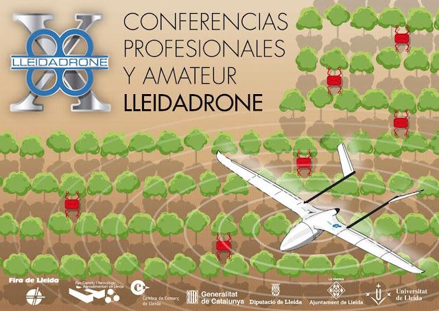 X Conferencias Profesionales y Amateur de LleidaDrone dentro de la Fira de Sant Miquel 2017