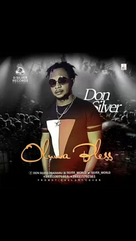 DOWNLOAD MP3: Don Silver – Oluwa Bless