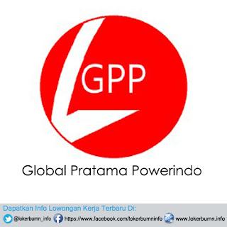 Lowongan Kerja Global Pratama Powerindo untuk lulusan S1