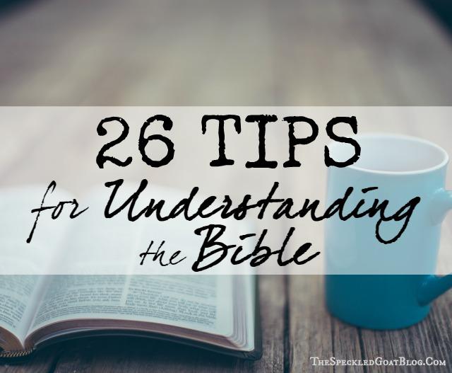 26 Tips for Understanding the Bible