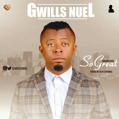 Music: So Great – Gswill Nuel