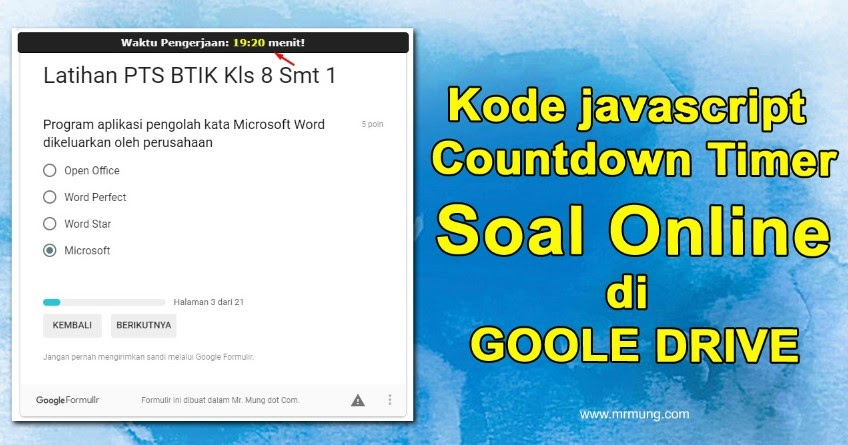 Membuat Countdown Timer Soal Online Google Drive Dengan Kode Javascript Mr Mung Dot Com
