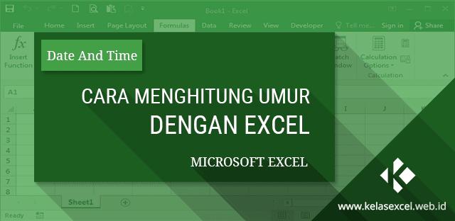 Cara Menghitung Umur Dengan Excel