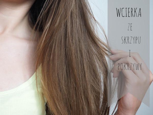 104. Coś przeciw wypadaniu włosów - wcierka ze skrzypu i pokrzywy.