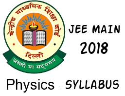 Jee main 2018 Physics Syllabus