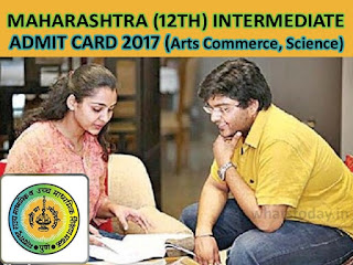 Maharashtra Board 12th Hall Ticket 2017, Maha Intermediate Admit Card 2017