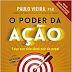 [Resenha] O Poder da Ação - Paulo Vieira