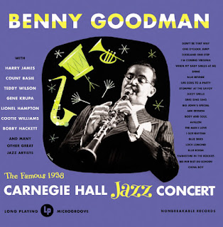 Benny Goodman, At Carnegie Hall 1938