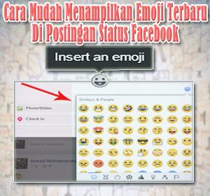 """Cara Mudah Tampilkan Emoji Terbaru Di Postingan Status Facebook Dengan Fitur """"Insert an emoji"""""""