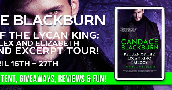 A Chick Who Reads Book Blast And Excerpt Return Of The Lycan King