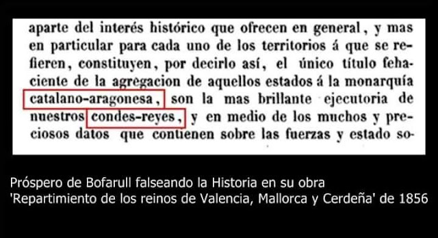 """Próspero de Bofarull falseando la historia en su obra """"repartimiento de los reinos de Valencia, Mallorca y Cerdeña"""" de 1856"""