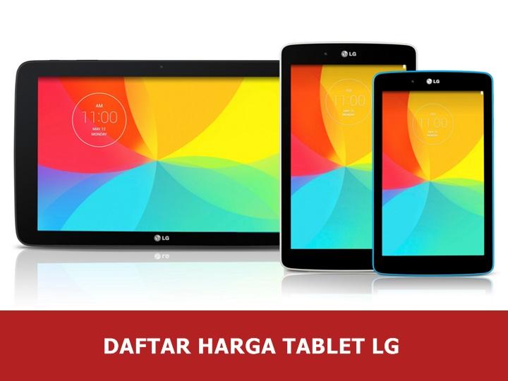 Daftar Harga Tablet LG Android