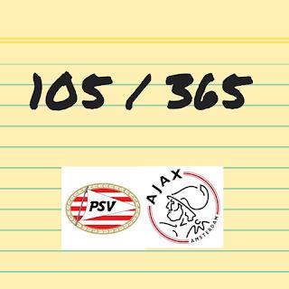 105 van 365: PSV tegen Ajax