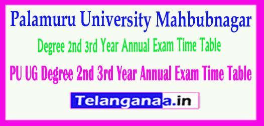 PU UG Palamuru University Degree 2nd 3rd Year Annual Exam  Time Table