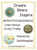 http://quiltshopgal.com/creativegoodness-linky-party-september-25th-2/