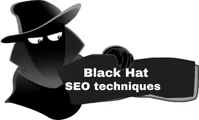 Most Effective Black Hat SEO Techniques In 2019  (You Should Avoid)